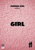 ラバーガールsolo live+「GIRL」