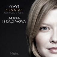 無伴奏ヴァイオリン・ソナタ全曲 イブラギモヴァ