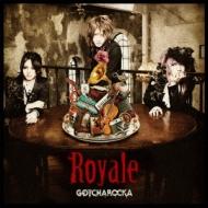 Royale (+DVD)【初回限定盤】
