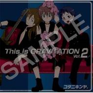 This is GRAVITATION Vol.2