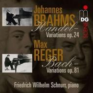 ブラームス:ヘンデルの主題による変奏曲とフーガ、レーガー:バッハの主題による変奏曲とフーガ シュヌアー