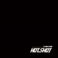 1st Mini Album: Am I Hotshot?