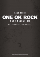 BAND SCORE ONE OK ROCK BEST SELECTION 1st『ゼイタクビョウ』~7th『35xxxv』  バンドスコア
