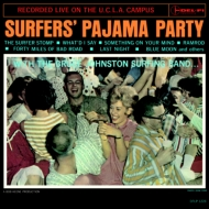 Surfers' Pajama Party