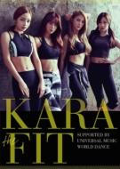 KARA the FIT 【限定盤 SPECIAL BOX】 (4DVD+オリジナル・トレーニング・ラバーBAND)