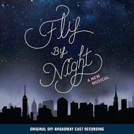Fly By Night: Original Off-broadway Cast Recording