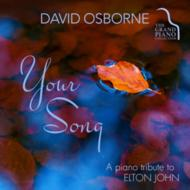 Your Song: A Piano Tribute To Elton John