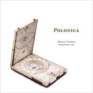 Polonica-lute Music With Polish Connections Around 1600: Gondko