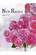 New Roses 2015