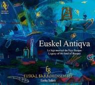 『古のバスク〜バスクの地の遺産』 ソリニス&エウスカル・バロックアンサンブル