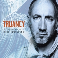 Truancy: The Very Best Of Pete Townsend