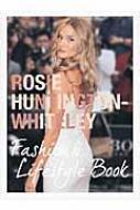 Rosie Huntington-Whiteley ファッション&ライフスタイルブック