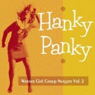 Hanky Panky: Warner Girl Group Nuggets Vol.2