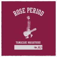 ROSE PERIOD 〜the BEST 2005-2015〜