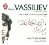 Tchaikovsky's Secret-russian Melodies: Vassiliev(Ct)Nemirovitch-dantchenko(P)