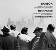 ヴァイオリン協奏曲第2番、管弦楽のための協奏曲 テディ・パパヴラミ、エマニュエル・クリヴィヌ&ルクセンブルク・フィルハーモニー管弦楽団