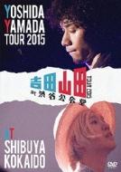吉田山田TOUR 2015 at 渋谷公会堂