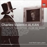 トランスクリプション集第1集『モーツァルト』〜ピアノ協奏曲第20番(ピアノ・ソロ版)、他 ホセ・ラウル・ロペス