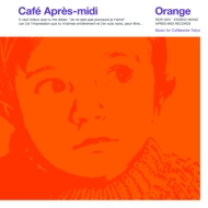 Cafe Apres-midi Orange 【Loppi・HMV限定盤】