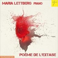 ピアノ作品集/Maria Lettberg: Poeme De L'extase-scriabin: Sym 4 Messiaen Etc