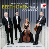 三重協奏曲、序曲集 カルミニョーラ、ガベッタ、ラツィック、アントニーニ&バーゼル室内管