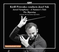 スーク:アスラエル交響曲、交響詩集、リャードフ:魔法にかけられた湖 キリル・ペトレンコ&ベルリン・コーミッシェ・オーパー管(3CD)