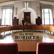 BORDERS -Mixed by DJ HIKARU