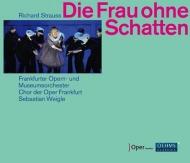 『影のない女』全曲 ヴァイグレ&フランクフルト歌劇場、ステンスヴォルト、T.ウィルソン、他(2014 ステレオ)(3CD)