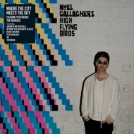 Where The City Meets The Sky: Chasing Yesterday: The Remixes: