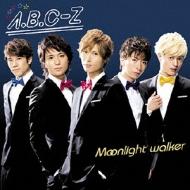 Moonlight walker 【初回限定盤B】(CD+DVD)