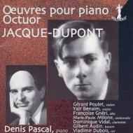 八重奏曲、ピアノ作品集 ドゥニ・パスカル、ジェラール・プーレ、ヤイール・ベナイル、他