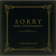SORRY MUSIC ENTERTAINMENT (+DVD)