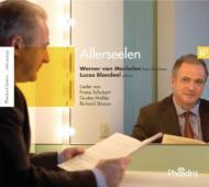 Allerseelen-schubert, Mahler, R.strauss: Van Mechelen(B-br)Blondeel(P)