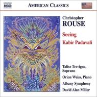 ピアノ協奏曲『シーイング』、カビール讃歌集 ウェイス、トレヴィーニェ、D.A.ミラー&オールバニ響