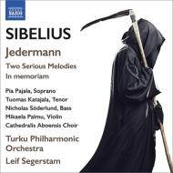 劇音楽『イェーダーマン』、2つの荘重な旋律、イン・メモリアム セーゲルスタム&トゥルク・フィル