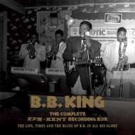 Complete Rpm / Kent Recording Box 1950-1965: The Life, Times And The Blues Of B.b.In All His Glory: (日暮泰文監修)(+lp)