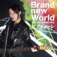 Brand New World/ピアチェーレ