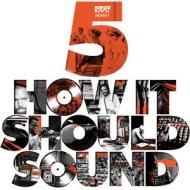 How It Should Sound Vol.5