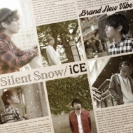 Silent Snow/iCE