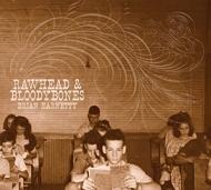 Rawhead & Bloodybones