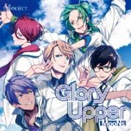B-project キャラクターCD Vol.3 「Glory Upper」