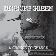 Bishops Green/Chance To Change