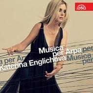 Musica Per Arpa : Englichova(Hp)Veverka(Ob)Wincenc(Fl)Kasik(P)