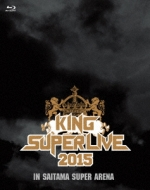 KING SUPER LIVE 2015 IN SAITAMA SUPER ARENA