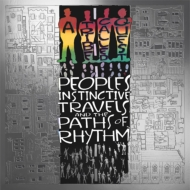 People's Instinctive Travels And The Paths Of Rhythm: (25th Anniversary Edition)