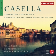 交響曲第1番、英雄的悲歌、水上の修道院 ノセダ&BBCフィル、G.キース