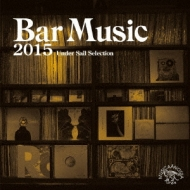 Bar Music 2015: Under Sail Selection