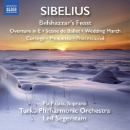『ベルシャザール王の饗宴』、バレエの情景、行列聖歌、他 セーゲルスタム&トゥルク・フィル