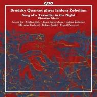 室内楽作品集 ブロドスキー四重奏団、シュテファン・ドール、ゼベリャン、他