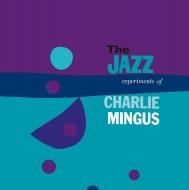 The Jazz Experiment Of Charles Mingus (アナログレコード/DOL)